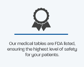 Text Image-Our medical tables are FDA listed.