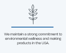 Text Image-Strong Commitment to environmental wellness and making products in the USA.